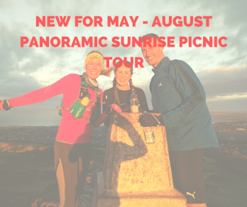 NEW FOR MAY - AUGUST PANORAMIC SUNRISE PICNIC TOUR